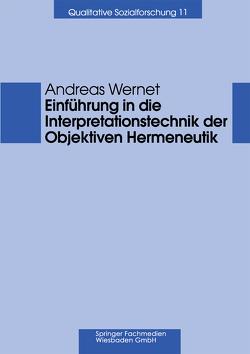 Einführung in die Interpretationstechnik der Objektiven Hermeneutik von Wernet,  Andreas