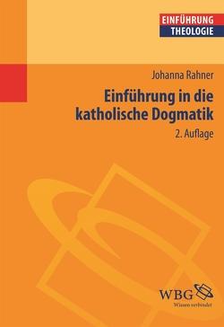 Einführung in die katholische Dogmatik von Rahner,  Johanna