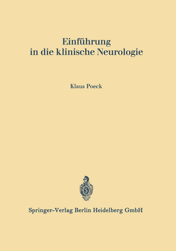 Einführung in die klinische Neurologie von Poeck,  Klaus