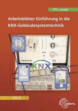 Einführung in die KNX-Gebäudesystemtechnik ETS5/ETS_Inside von Dürr,  Stephan, Lücke,  Thomas