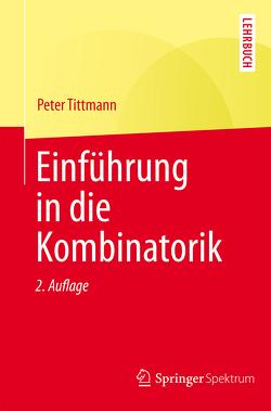 Einführung in die Kombinatorik von Tittmann,  Peter