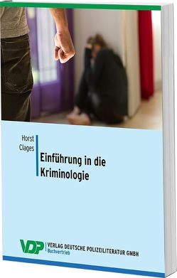 Einführung in die Kriminologie von Clages,  Horst