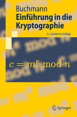 Einführung in die Kryptographie von Buchmann,  Johannes