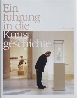 Einführung in die Kunstgeschichte von Blickle,  Ursula, Hochleitner,  Martin, Lichtenauer,  Barbara, Tietjen,  Friedrich, Wagner,  Anselm