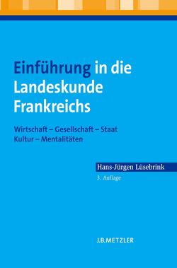 Einführung in die Landeskunde Frankreichs von Lüsebrink,  Hans-Jürgen