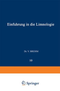 Einführung in die Limnologie von Brehm,  Vinzenz