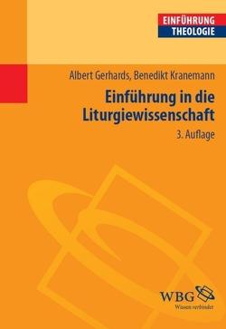 Einführung in die Liturgiewissenschaft von Gerhards,  Albert, Kranemann,  Benedikt