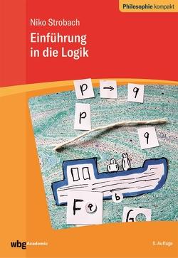 Einführung in die Logik von Schönecker,  Dieter, Strobach,  Niko