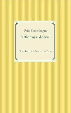 Einführung in die Lyrik von Stavenhagen,  Fritz