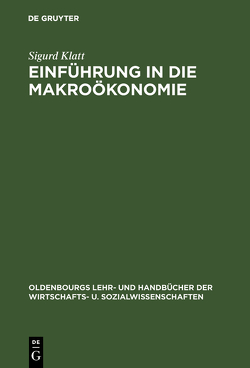 Einführung in die Makroökonomie von Klatt,  Sigurd