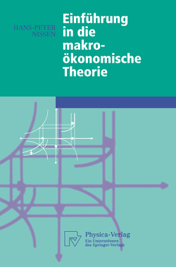 Einführung in die makroökonomische Theorie von Nissen,  Hans-Peter