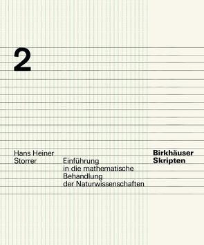 Einführung in die mathematische Behandlung der Naturwissenschaften von Storrer,  H.H.