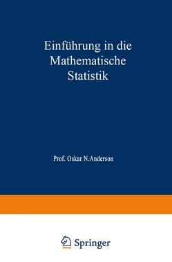 Einführung in die Mathematische Statistik von Anderson,  Oskar N.
