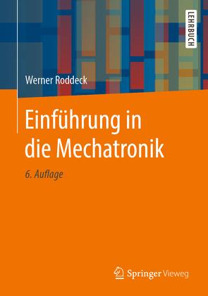 Einführung in die Mechatronik von Roddeck,  Werner