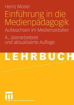 Einführung in die Medienpädagogik von Moser,  Heinz