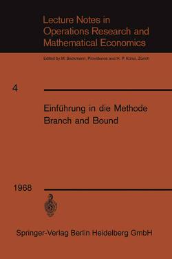 Einführung in die Methode Branch and Bound von Weinberg,  Franz