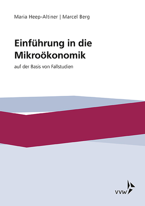 Einführung in die Míkroökonomik von Heep-Altiner,  Maria