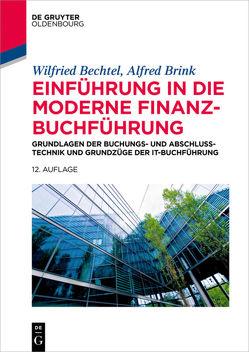 Einführung in die moderne Finanzbuchführung von Bechtel,  Wilfried, Brink,  Alfred