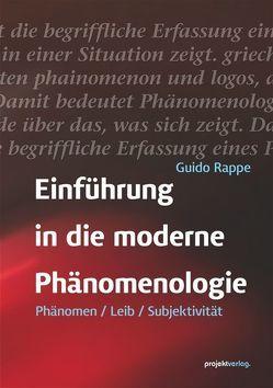 Einführung in die moderne Phänomenologie von Rappe,  Guido
