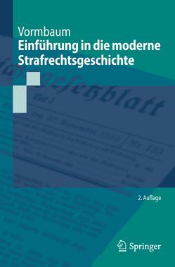 Einführung in die moderne Strafrechtsgeschichte von Vormbaum,  Thomas
