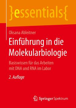Einführung in die Molekularbiologie von Ableitner,  Oksana