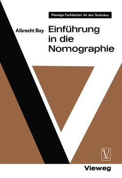 Einführung in die Nomographie von Bay,  Albrecht