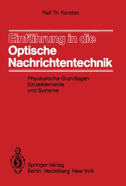 Einführung in die Optische Nachrichtentechnik von Kersten,  R.T.