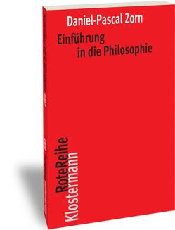 Einführung in die Philosophie von Zorn,  Daniel-Pascal