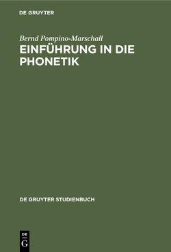 Einführung in die Phonetik von Pompino-Marschall,  Bernd