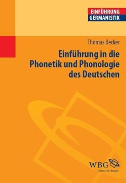 Einführung in die Phonetik und Phonologie des Deutschen von Becker,  Thomas