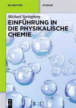 Einführung in die Physikalische Chemie von Springborg,  Michael
