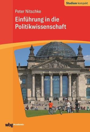 Einführung in die Politikwissenschaft von Nitschke,  Peter