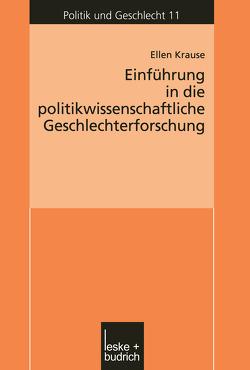 Einführung in die politikwissenschaftliche Geschlechterforschung von Krause,  Ellen
