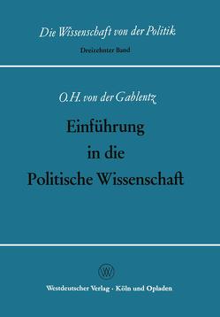 Einführung in die Politische Wissenschaft von Gablentz,  Otto Heinrich von der