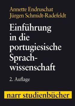 Einführung in die portugiesische Sprachwissenschaft von Endruschat,  Annette, Schmidt-Radefeldt,  Jürgen