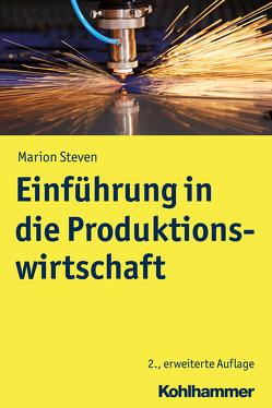 Einführung in die Produktionswirtschaft von Steven,  Marion