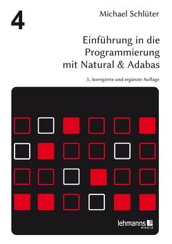 Einführung in die Programmierung mit Natural & Adabas von Belli,  Fevci, Bonin,  Hinrich E. G., Schlüter,  Michael