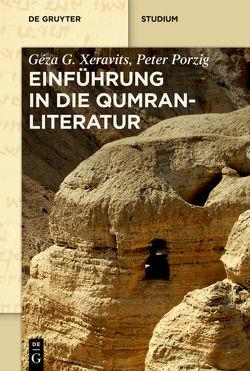 Einführung in die Qumranliteratur von Porzig,  Peter, Xeravits,  Géza G.
