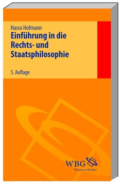 Einführung in die Rechts- und Staatsphilosophie von Hofmann,  Hasso