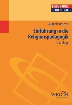 Einführung in die Religionspädagogik von Boschki,  Reinhold