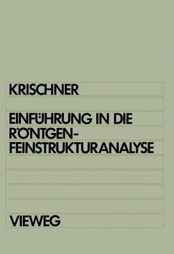 Einführung in die Röntgenfeinstrukturanalyse von Krischner,  Harald
