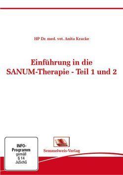 Einführung in die SANUM- Therapie Teil 1 und 2 von Dr. med. vet. Anita,  Kracke