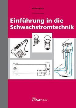 Einführung in die Schwachstromtechnik von Kreide,  Lienhard, Schenk,  Gerd