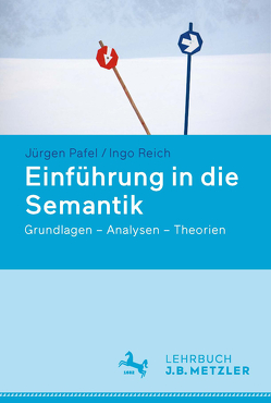 Einführung in die Semantik von Pafel,  Jürgen, Reich,  Ingo