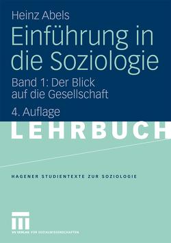 Einführung in die Soziologie von Abels,  Heinz