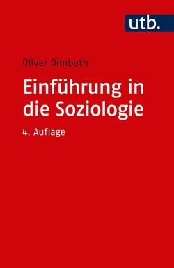 Einführung in die Soziologie von Dimbath,  Oliver