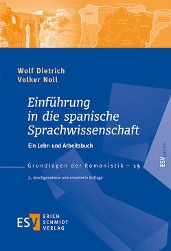 Einführung in die spanische Sprachwissenschaft von Dietrich,  Wolf, Noll,  Volker