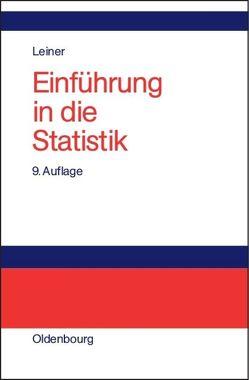 Einführung in die Statistik von Leiner,  Bernd