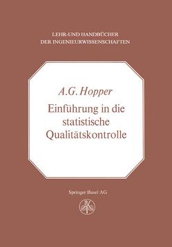Einführung in die Statistische Qualitätskontrolle von Hopper,  A.G.