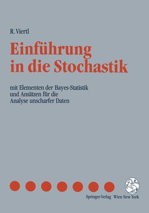 Einführung in die Stochastik von Viertl,  Reinhard K.W.